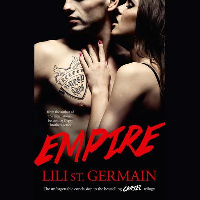 Empire: Book 3 Audiobook, by Lili St. Germain