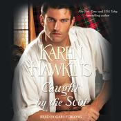 Caught by the Scot Audiobook, by Karen Hawkins