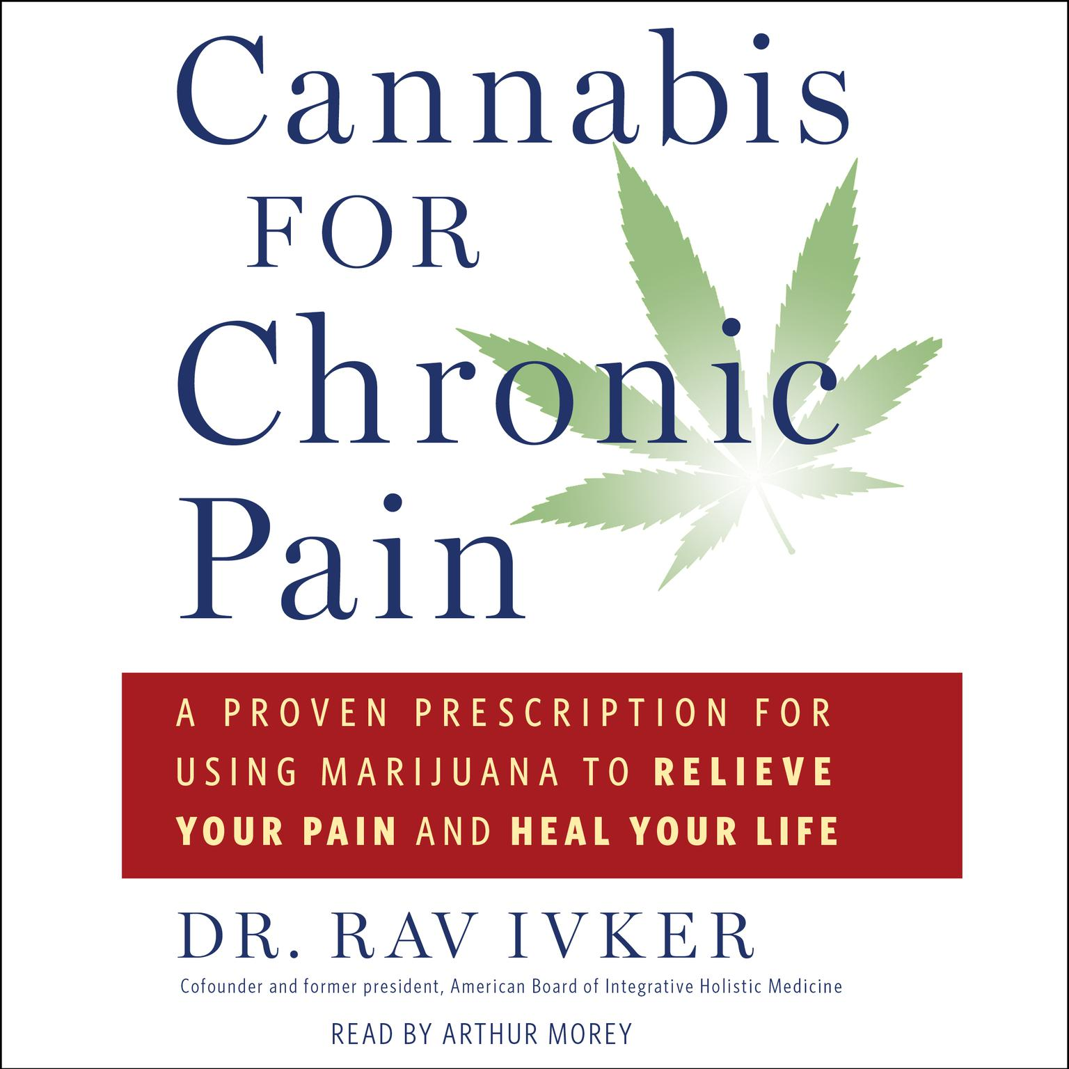 Printable Cannabis for Chronic Pain: A Proven Prescription for Using Marijuana to Relieve Your Pain and Heal Your Life Audiobook Cover Art