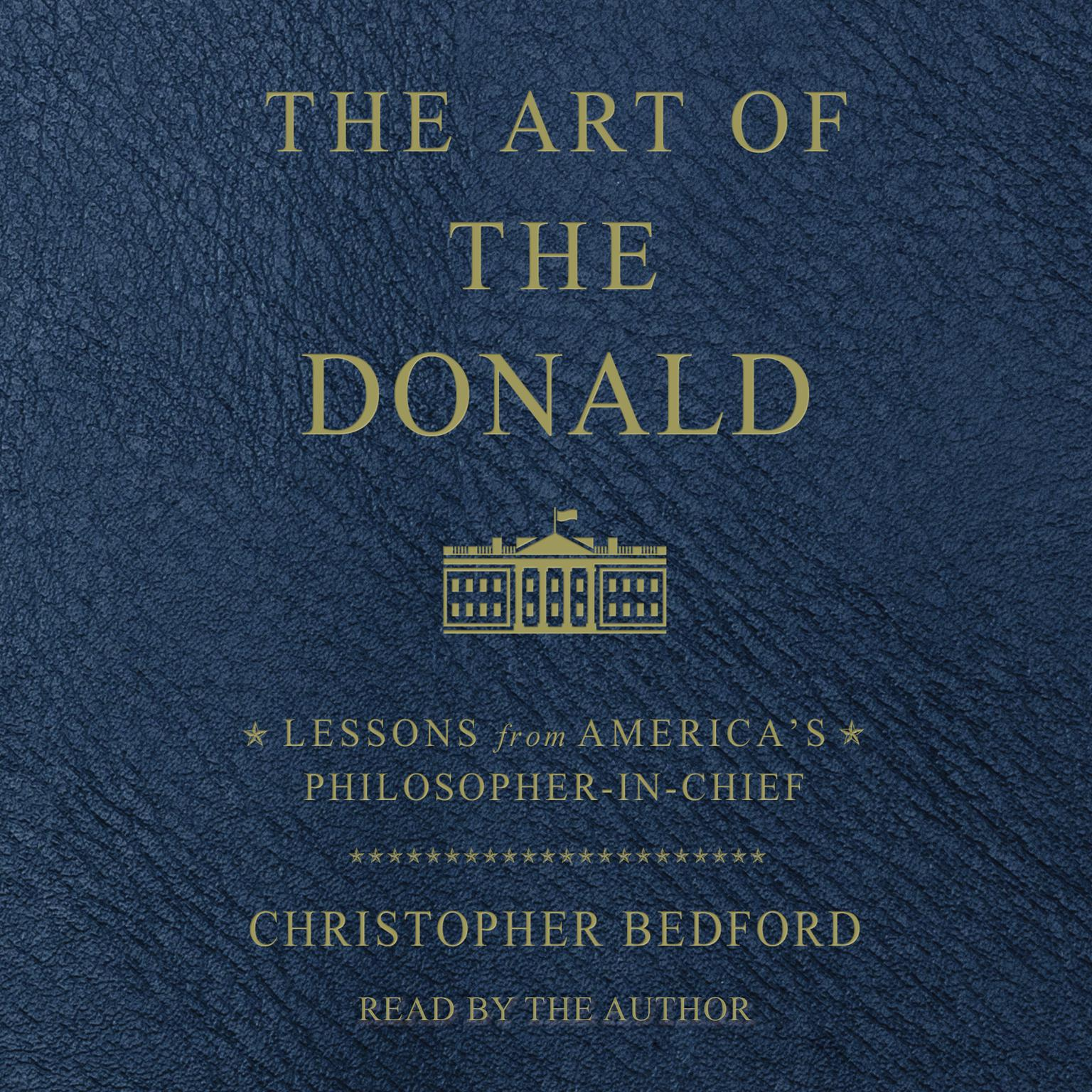 Printable The Art of the Donald: Lessons from America's Philosopher-in-Chief Audiobook Cover Art