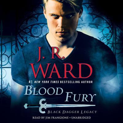 Blood Fury: Black Dagger Legacy Audiobook, by J. R. Ward