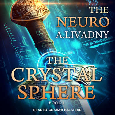 The Crystal Sphere Audiobook, by Andrei Livadny