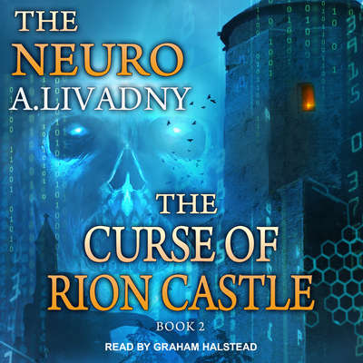 The Curse of Rion Castle Audiobook, by Andrei Livadny