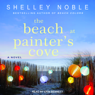 The Beach at Painters Cove: A Novel Audiobook, by Shelley Noble
