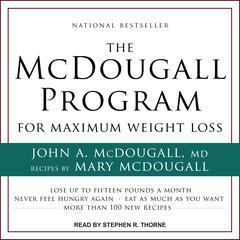 The McDougall Program for Maximum Weight Loss Audiobook, by John McDougall