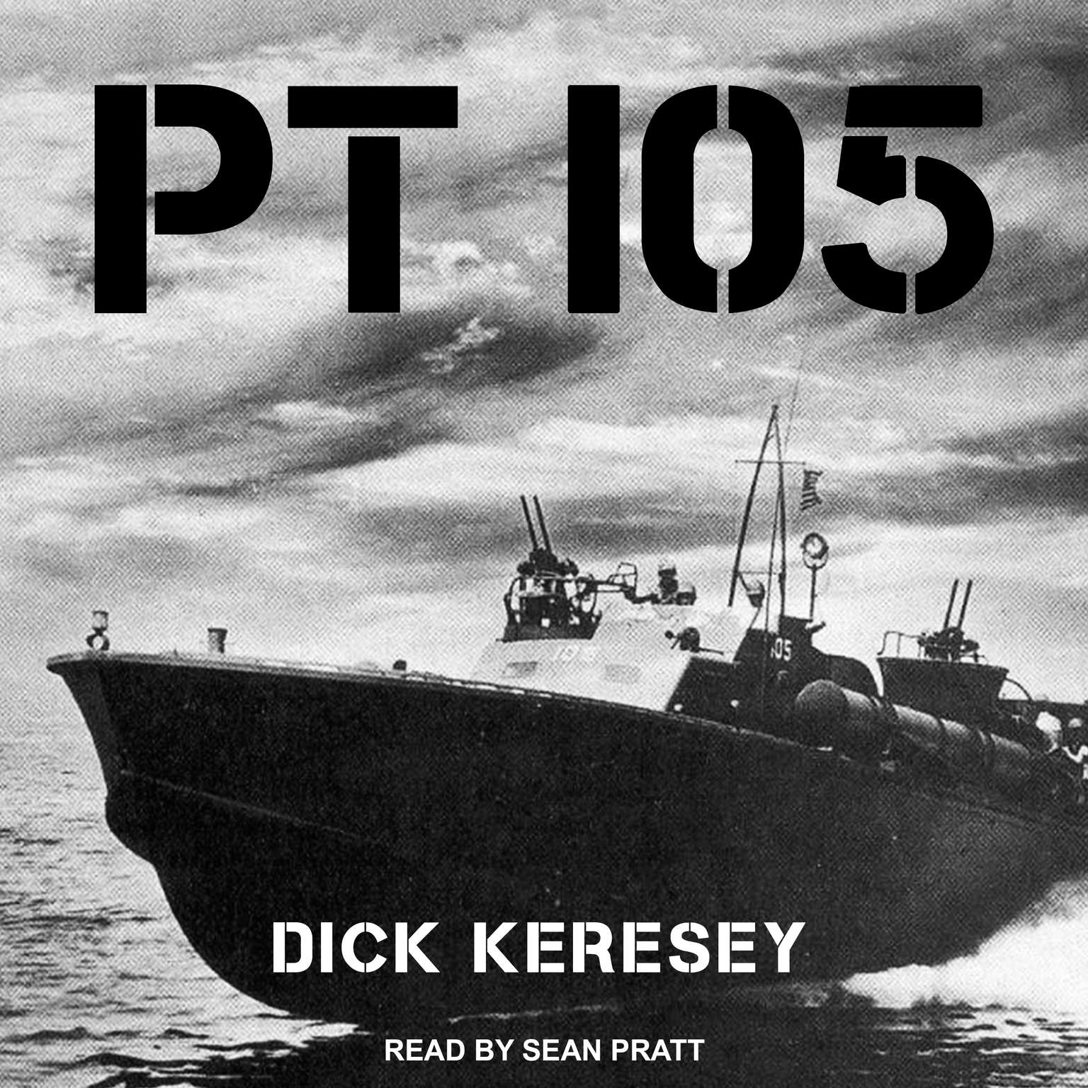 PT 105 Audiobook, by Dick Keresey