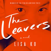 The Leavers: A Novel Audiobook, by Lisa Ko