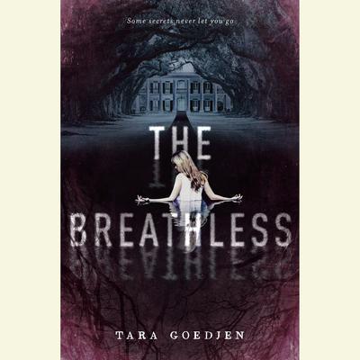 The Breathless Audiobook, by Tara Goedjen
