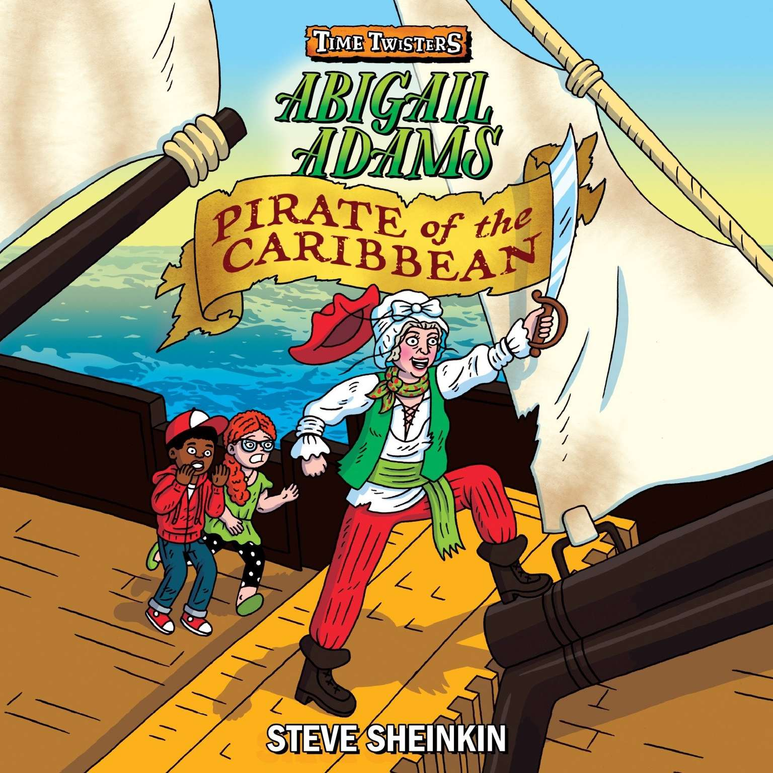 Abigail Adams, Pirate of the Caribbean Audiobook, by Steve Sheinkin