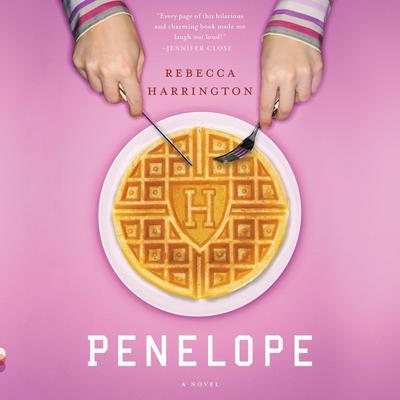 Penelope Audiobook, by Rebecca Harrington