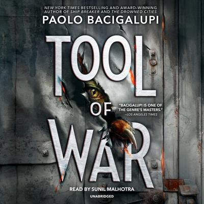 Tool of War Audiobook, by Paolo Bacigalupi