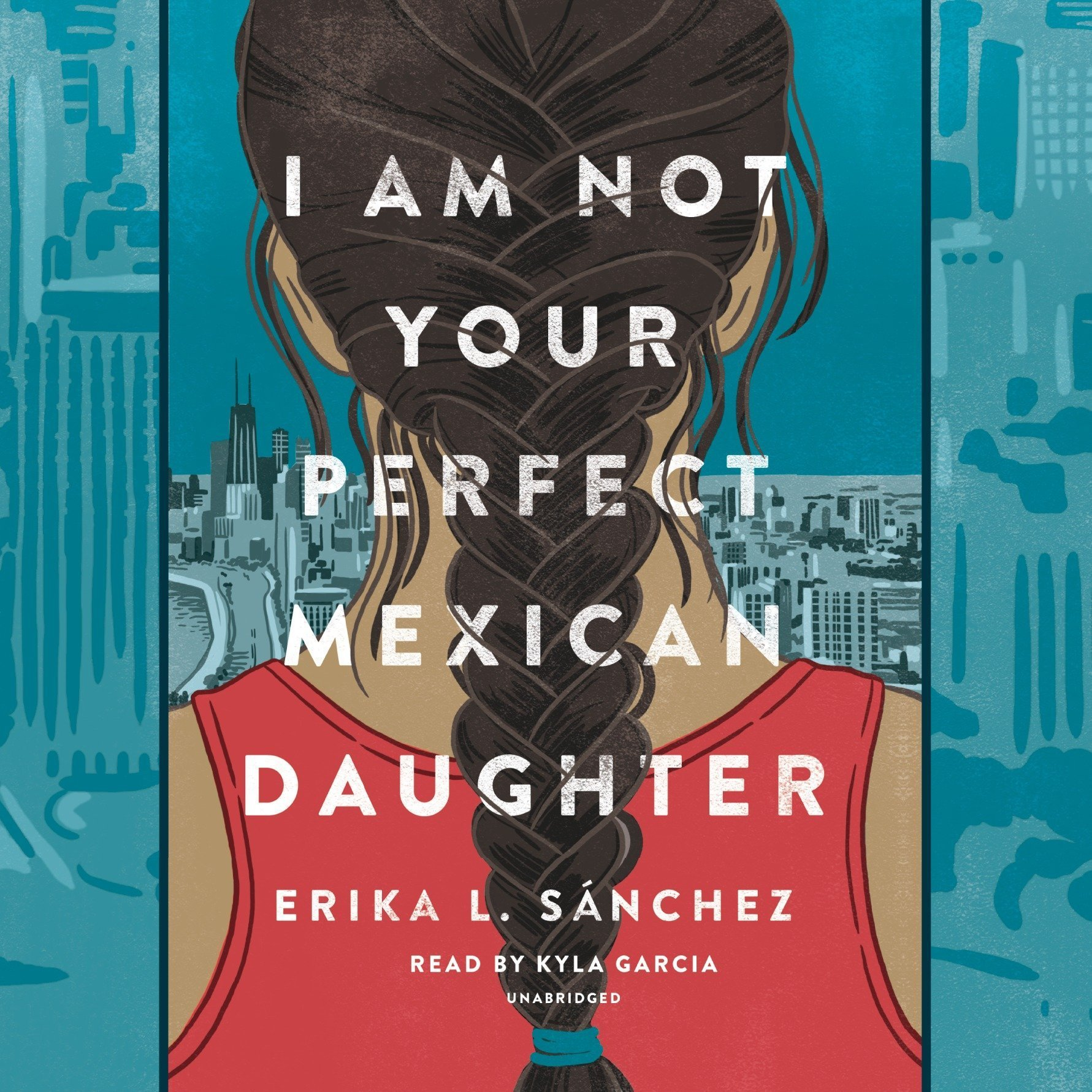 Printable I Am Not Your Perfect Mexican Daughter Audiobook Cover Art
