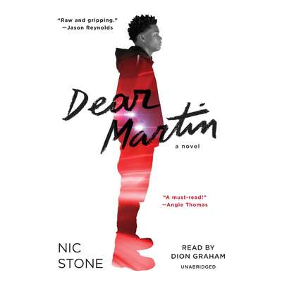 Dear Martin Audiobook, by Nic Stone