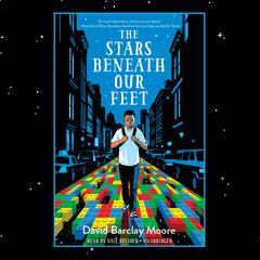 The Stars Beneath Our Feet Audiobook, by David Barclay Moore