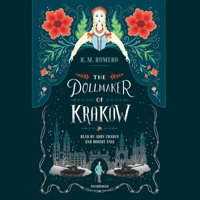 The Dollmaker of Krakow Audiobook, by R. M. Romero