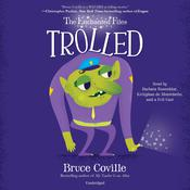 The Enchanted Files: Trolled Audiobook, by Bruce Coville