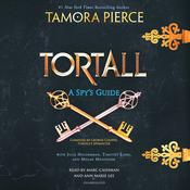 Tortall: A Spys Guide: A Spy's Guide Audiobook, by Tamora Pierce, Julie Holderman, Megan Messinger, Timothy Liebe