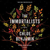 The Immortalists Audiobook, by Chloe Benjamin