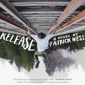 Release Audiobook, by Patrick Ness
