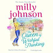 The Queen of Wishful Thinking Audiobook, by Milly Johnson