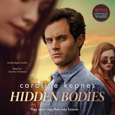 Hidden Bodies Audiobook, by Caroline Kepnes