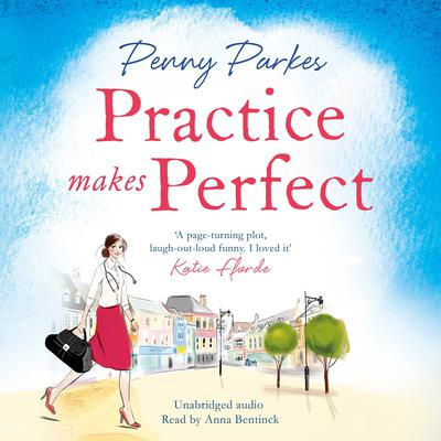 Practice Makes Perfect Audiobook, by Penny Parkes