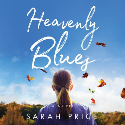 Heavenly Blues Audiobook, by Sarah Price