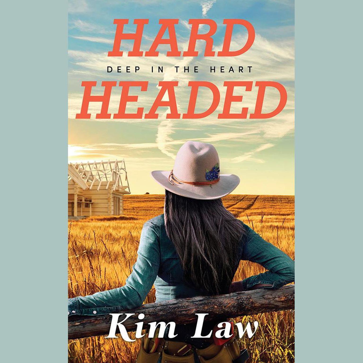 Hardheaded Audiobook, by Kim Law