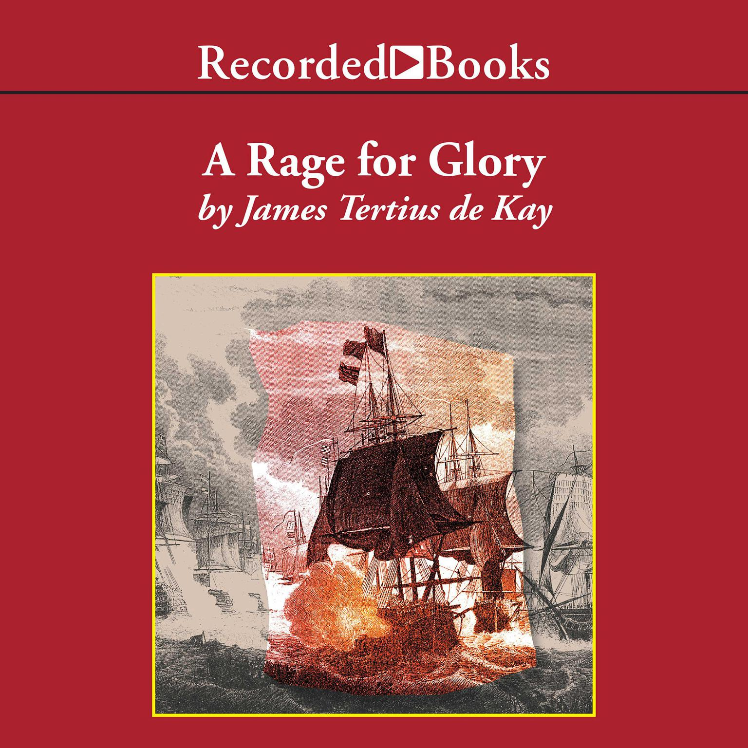 Printable A Rage for Glory: The Life of Commodore Stephen Decatur, USN Audiobook Cover Art