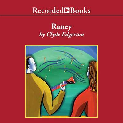 Raney Audiobook, by Clyde Edgerton