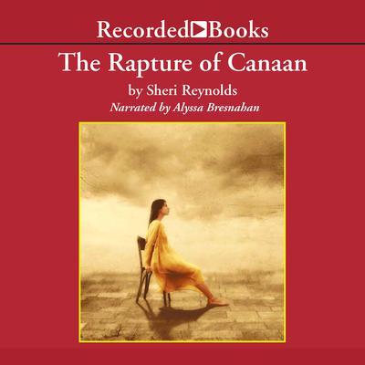 Rapture of Canaan Audiobook, by Sheri Reynolds
