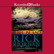 Rebel Island Audiobook, by Rick Riordan