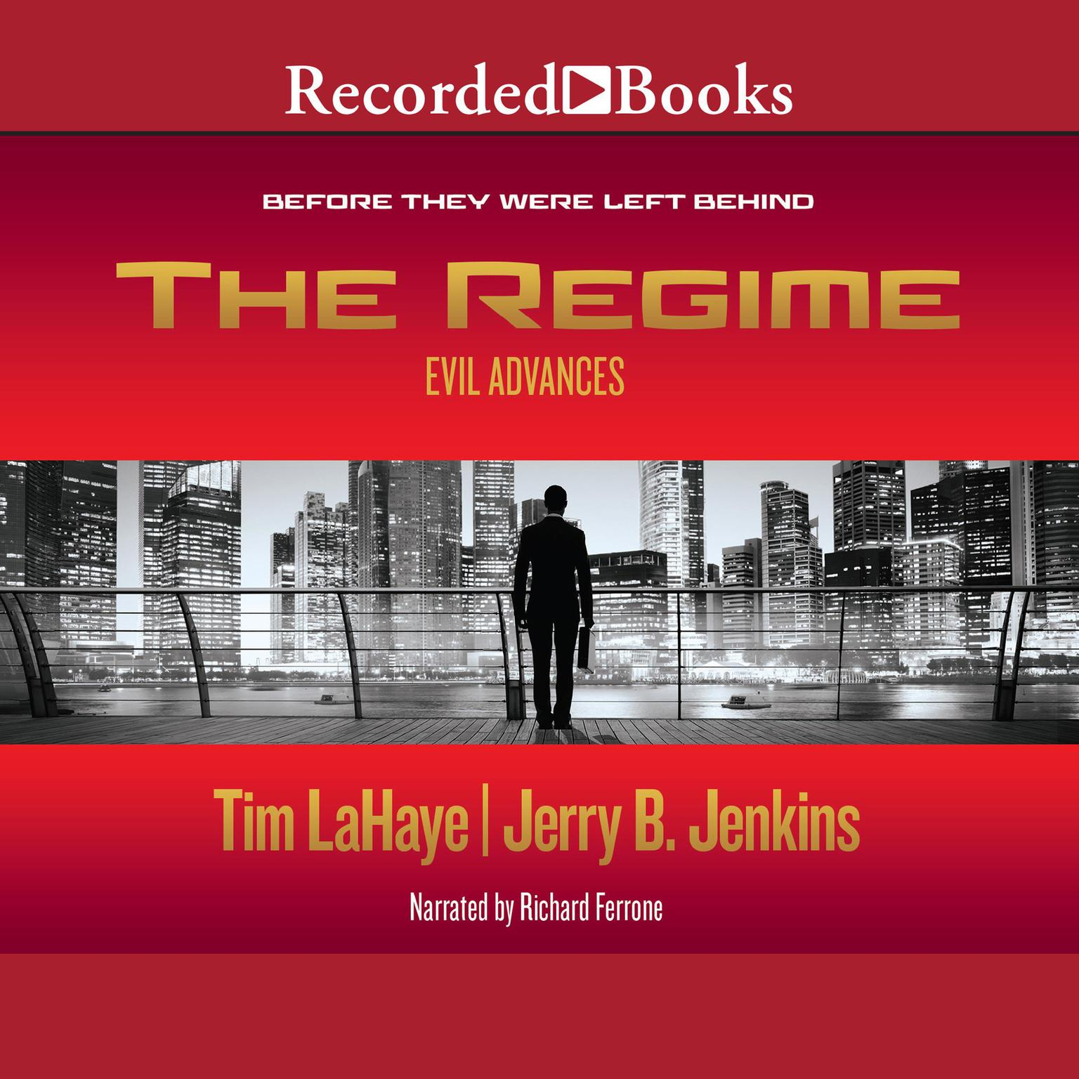 Printable The Regime: Evil Advances / Before They Were Left Behind Audiobook Cover Art