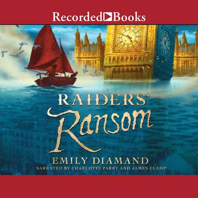 Raiders Ransom Audiobook, by Emily Diamand