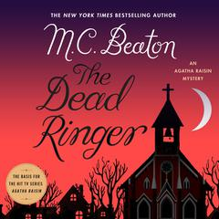 The Dead Ringer: An Agatha Raisin Mystery Audiobook, by M. C. Beaton