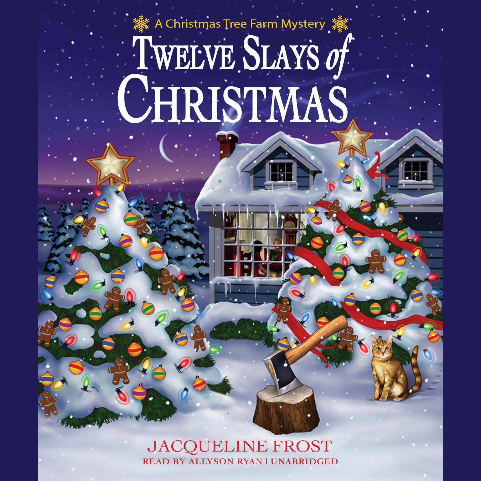 Twelve Slays of Christmas: A Christmas Tree Farm Mystery Audiobook, by Julie Anne Lindsey