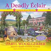 A Deadly Éclair: A French Bistro Mystery Audiobook, by Daryl Gerber