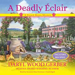 A Deadly Éclair: A French Bistro Mystery Audiobook, by Daryl Wood Gerber