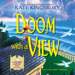 Doom with a View: A Merry Ghost Inn Mystery Audiobook, by Kate Kingsbury