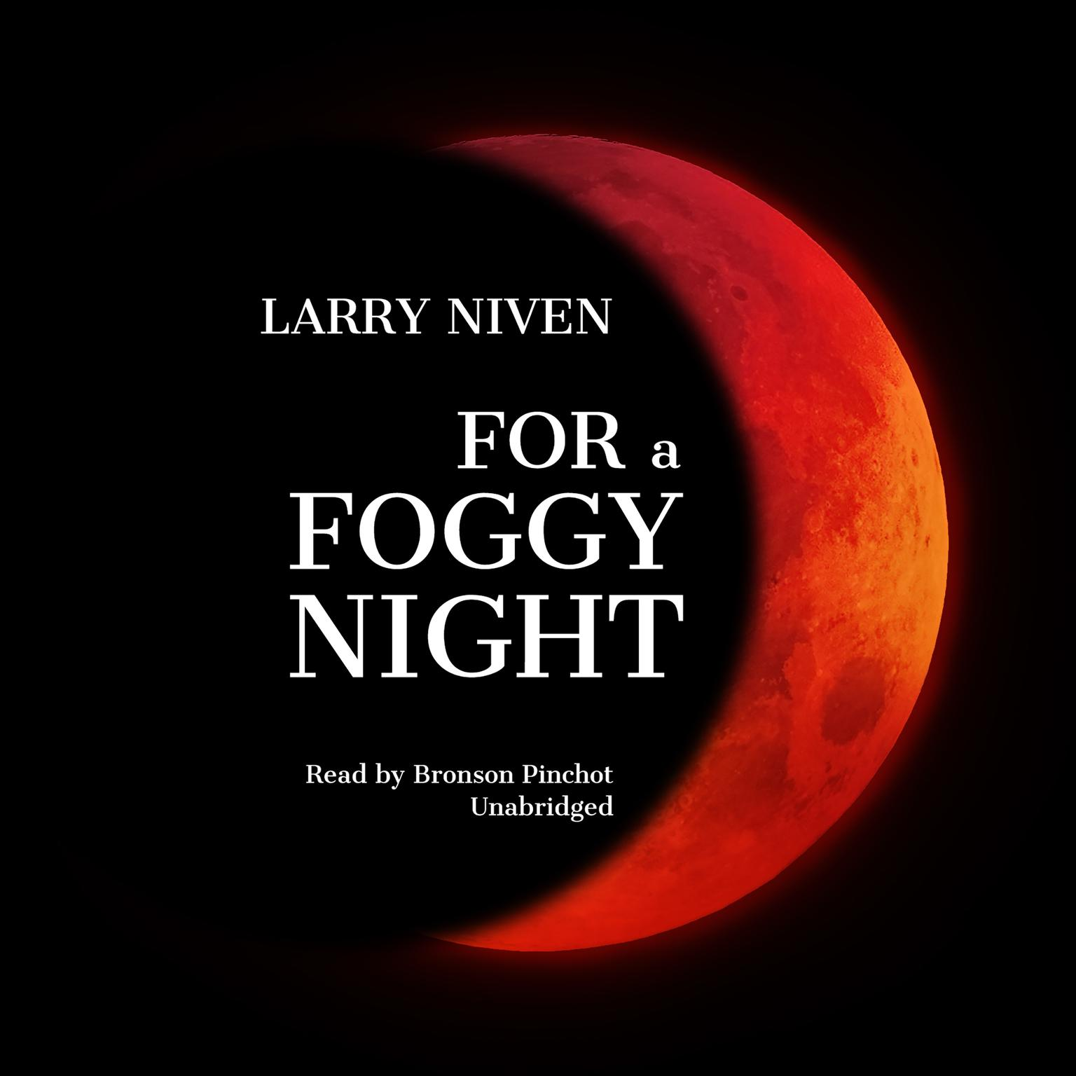For a Foggy Night Audiobook, by Larry Niven