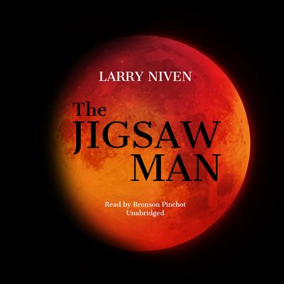 The Jigsaw Man Audiobook, by Larry Niven