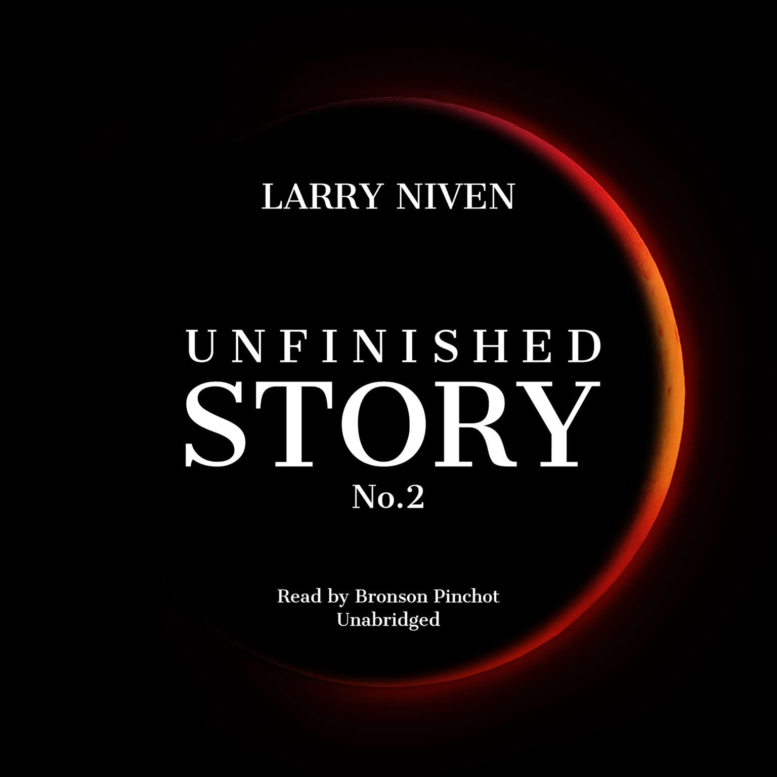 Unfinished Story No. 2 Audiobook, by Larry Niven