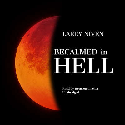 Becalmed in Hell Audiobook, by Larry Niven