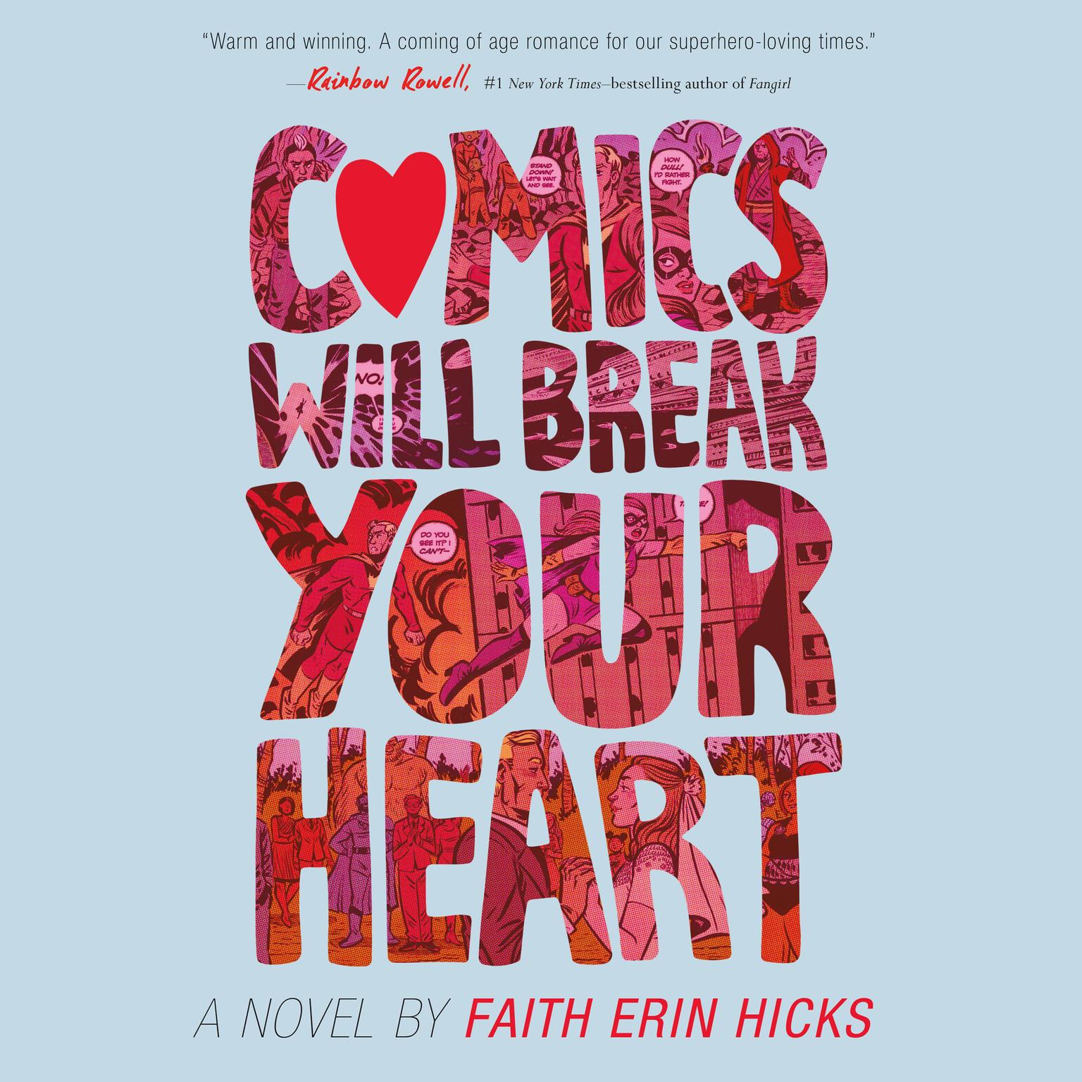 Printable Comics Will Break Your Heart: A Novel Audiobook Cover Art