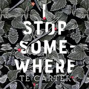 I Stop Somewhere Audiobook, by TE Carter