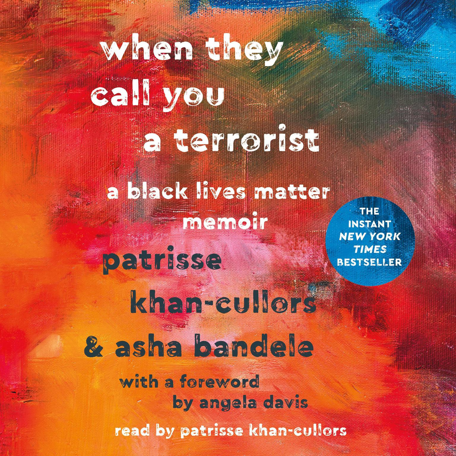When They Call You a Terrorist: A Black Lives Matter Memoir Audiobook, by Patrisse Khan-Cullors