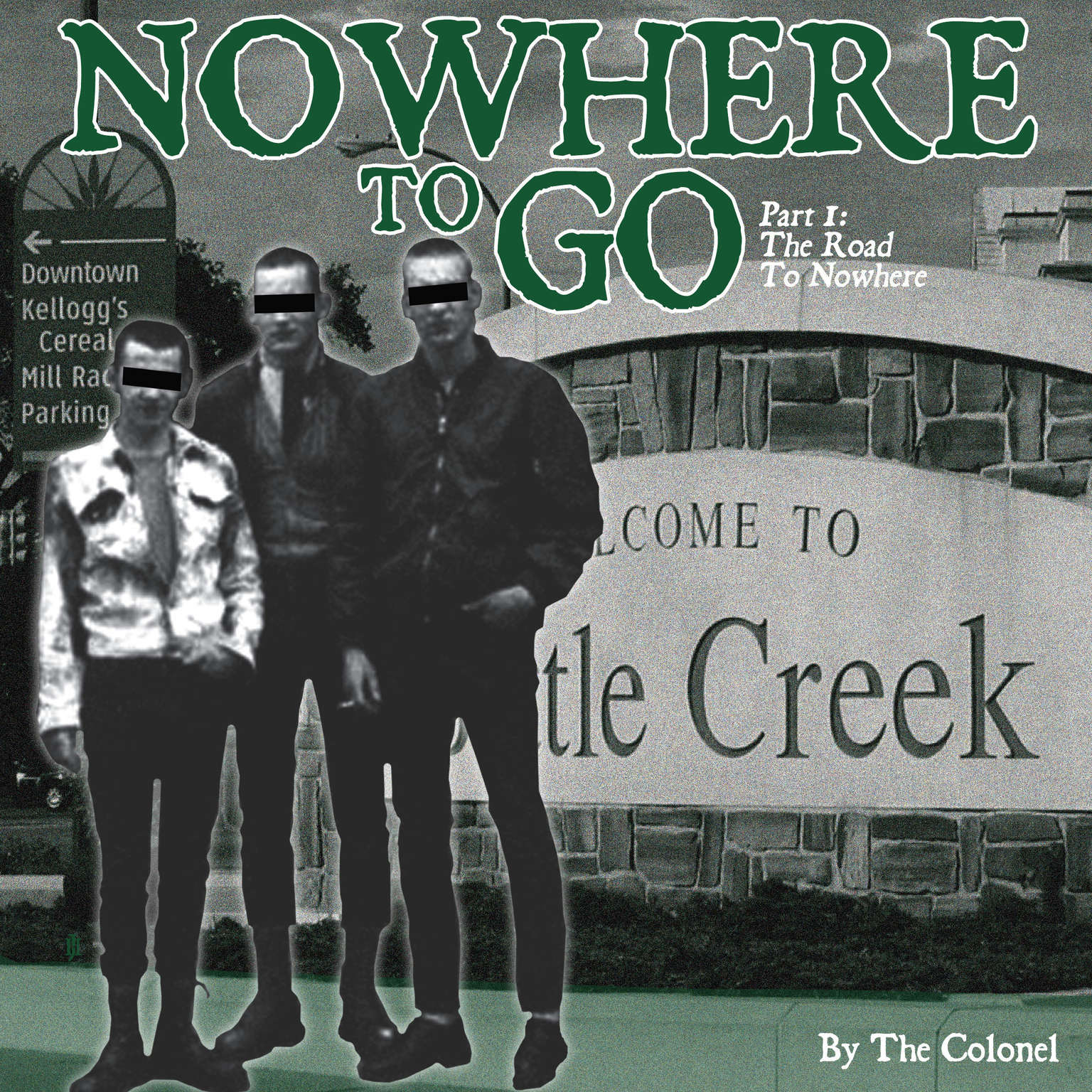 Nowhere To Go Audiobook, by The Colonel
