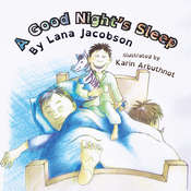 A Good Nights Sleep (Audio Book) Audiobook, by Lana Jacobson