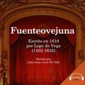 Fuenteovejuna Audiobook, by Lope de Vega