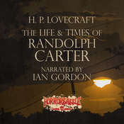 The Life & Times of Randolph Carter Audiobook, by H. P. Lovecraft